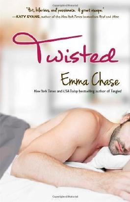Twisted (The Tangled Series) by Emma Chase (2014-03-25)