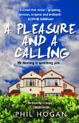A Pleasure and a Calling by Phil Hogan (2015-02-12)