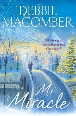 Mr Miracle by Debbie Macomber (2014-11-20)