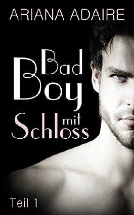 Bad Boy mit Schloss: Dark Passion 1