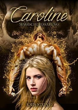 Caroline - Magische Begabung