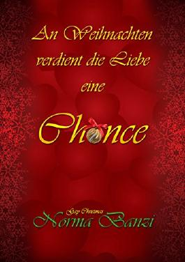 An Weihnachten verdient die Liebe eine Chance