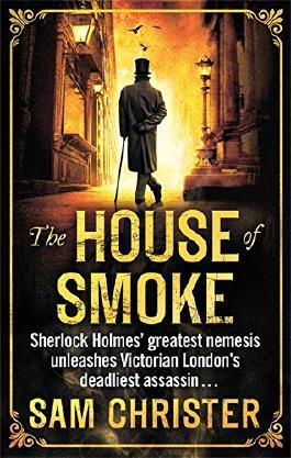 The House Of Smoke by Sam Christer (2016-03-24)