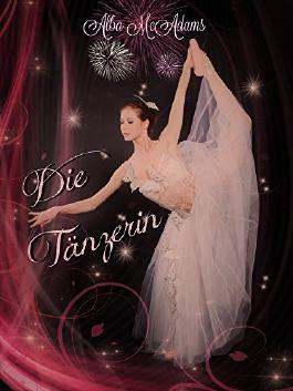 Die Tänzerin: Lesbischer Liebesroman