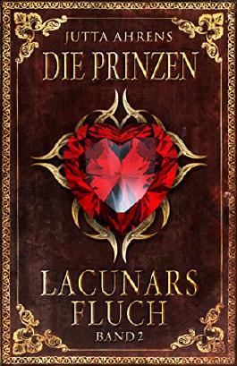 Lacunars Fluch: Die Prinzen