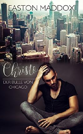 Christo - Der Bulle von Chicago