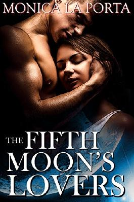 The Fifth Moon's Lovers (The Fifth Moon's Tales Book 3)