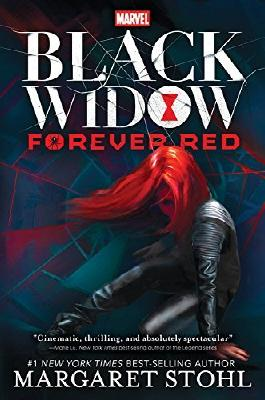 Black Widow Forever Red (A Black Widow Novel) by Margaret Stohl (2016-09-06)