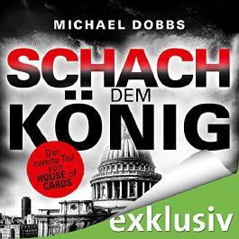 Schach dem König (House of Cards 2)