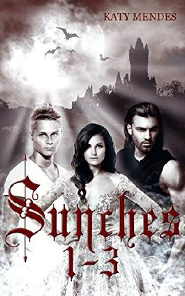Sunches: Die komplette Trilogie Band 1-3