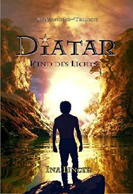 Diatar: Kind des Lichts (Die Mondiar-Trilogie 1)