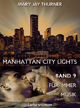 Manhattan City Lights - Für immer Musik