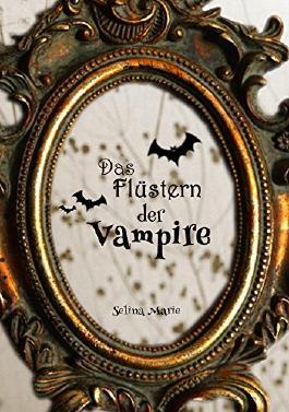 Das Flüstern der Vampire