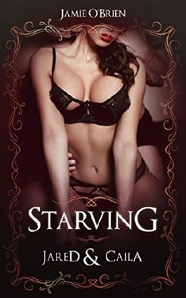 Starving - Jared & Caila