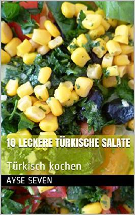 10 leckere türkische Salate: Türkisch kochen