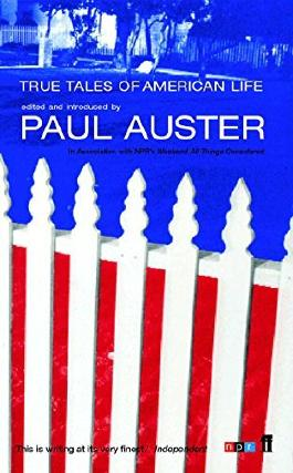 True Tales of American Life by Paul Auster (2002-10-07)
