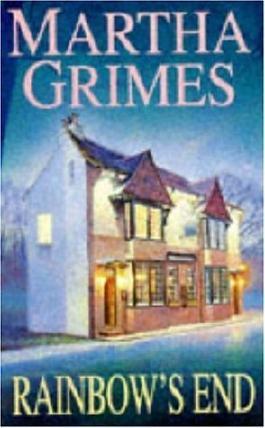 Rainbow's End (A Richard Jury novel) by Martha Grimes (1996-04-25)