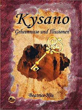 Kysano: Geheimnisse und Illusionen