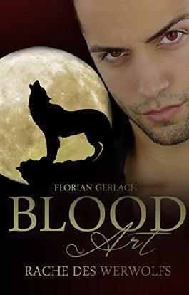 Blood Art 2: Rache des Werwolfs
