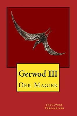 Gerwod III: Der Magier (Gerwod-Serie 3)