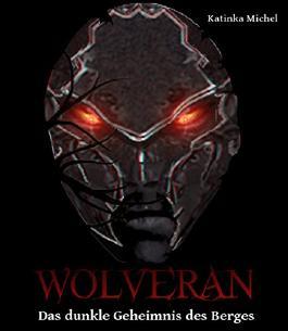 Wolveran: Das dunkle Geheimnis des Berges
