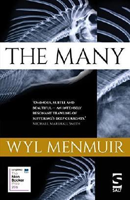 The Many by Wyl Menmuir (2016-06-15)