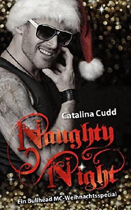 Naughty Night: Ein Bullead MC-Weihnachtsspecial (Bullhead MC-Series 4)