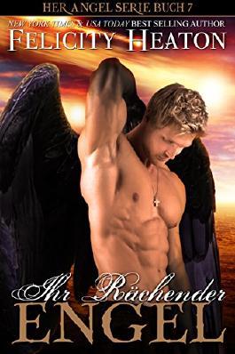 Ihr Rächender Engel (Her Angel Romanzen Serie 7)