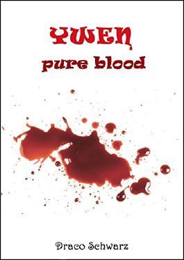 Ywen - pure blood