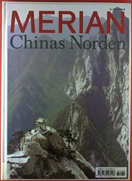 Merian. Heft 11 / November 1998. Chinas Norden. Miachaela Haas: Chinas neue Garde; Lorenz Schröter: Peking per Pedal; etc.