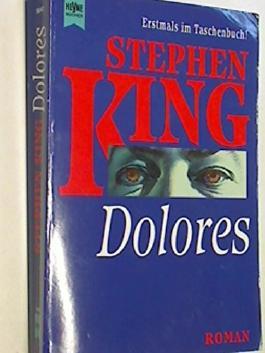 Dolores : Roman. Heyne-Bücher Nr. 9047, 9783453074972
