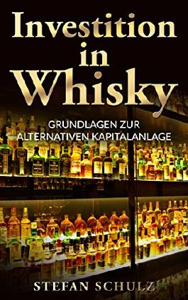 Investition in Whisky: Grundlagen zur alternativen Kapitalanlage