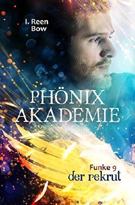 Phönixakademie - Der Rekrut