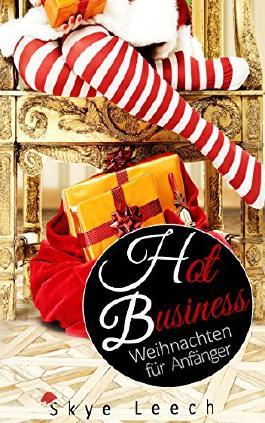 Hot Business 3.1: Weihnachten für Anfänger