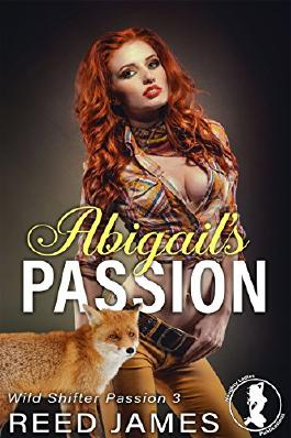 Abigail's Passion (Wild Shifter Passion 3)