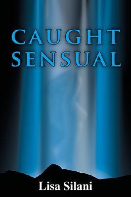 caught sensual