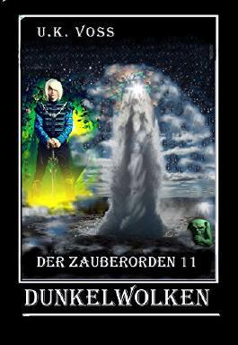 Dunkelwolken 1 (Der Zauberorden 11)