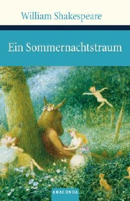 Ein Sommernachtstraum by William Shakespeare (2009-06-01)