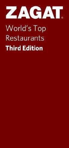 3rd Edition World's Top Restaurants (Zagat Survey: World's Top Restaurants) by Zagat Survey (2010-12-02)