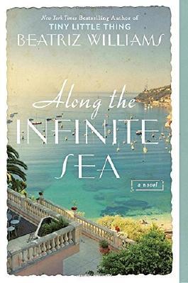 Along the Infinite Sea by Beatriz Williams (2016-08-09)