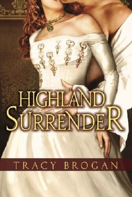 Highland Surrender by Tracy Brogan (2012-12-04)