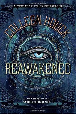 Reawakened (The Reawakened Series) by Colleen Houck (2016-08-02)