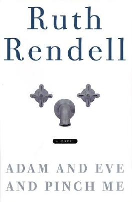 Adam and Eve and Pinch Me by Ruth Rendell (2002-02-12)