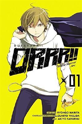 Durarara!! Yellow Scarves Arc, Vol. 1 - manga by Ryohgo Narita (2014-09-23)