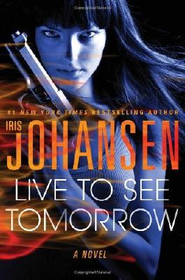 Live to See Tomorrow (Catherine Ling) by Iris Johansen (2014-04-29)