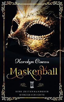Maskenball - Eine Zeitenwanderer-Kurzgeschichte