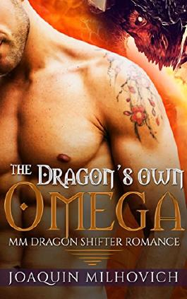 Gay Paranormal Romance: The Dragon's Own Omega