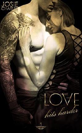 Love hits harder: Megan & Harley - Teil 1