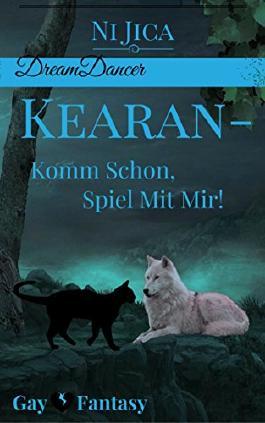 Kearan - Komm schon, spiel mit mir!: Dreamdancer 2 / Gay Fantasy