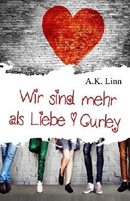 Wir sind mehr als Liebe - Curley